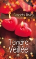 Couverture Tendre Veillée Editions Milady (Romance) 2013