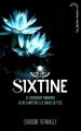 Couverture Sixtine, tome 1 Editions Hachette (Black moon) 2013