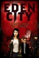 Couverture Eden City, tome 1 : Bienvenue en Enfer Editions Milan 2007