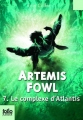 Couverture Artemis Fowl, tome 7 : Le Complexe d'Atlantis Editions Folio  (Junior) 2012