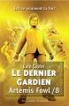 Couverture Artemis Fowl, tome 8 : Le dernier gardien Editions Gallimard  (Jeunesse) 2012