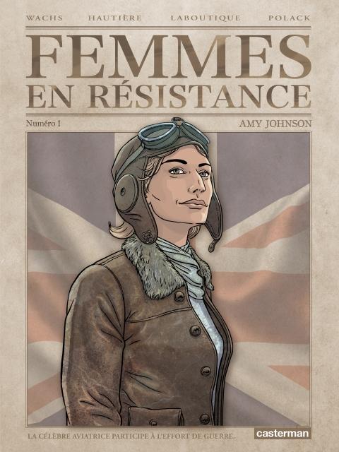 Couverture Femmes en résistance, tome 1 : Amy Johnson
