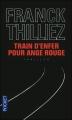 Couverture Franck Sharko, tome 1 : Train d'enfer pour ange rouge Editions Pocket (Thriller) 2012