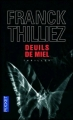 Couverture Franck Sharko, tome 2 : Deuils de miel Editions Pocket (Thriller) 2010