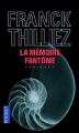 Couverture Lucie Hennebelle, tome 2 : La mémoire fantôme Editions Pocket (Thriller) 2013
