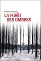 Couverture La forêt des ombres Editions Le Passage (Ligne noire) 2006