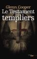 Couverture Le testament des Templiers : La dixième chambre Editions Cherche Midi 2012