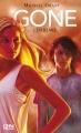 Couverture Gone, tome 4 : L'épidémie Editions 12-21 2013