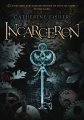 Couverture Incarceron, tome 1 Editions 12-21 2010