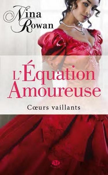 Couverture Coeurs vaillants, tome 1 : L'équation amoureuse
