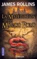 Couverture Sigma force, tome 04 : La Malédiction de Marco Polo Editions Pocket (Thriller) 2010