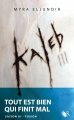 Couverture Kaleb, tome 3 : Fusion Editions Robert Laffont (R) 2013