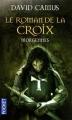 Couverture Le Roman de la Croix, tome 2 : Morgennes Editions Pocket 2011