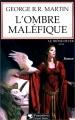 Couverture Le trône de fer, tome 04 : L'ombre maléfique Editions Pygmalion 2012