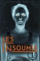 Couverture Les insoumis, tome 1 Editions de la Martinière (Fiction J.) 2013