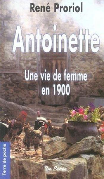 Couverture Antoinette : Une vie de femme en 1900