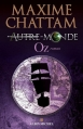 Couverture Autre-monde, tome 5 : Oz Editions Albin Michel 2012