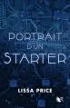 Couverture Starters, tome 0 : Portrait d'un Starter Editions Robert Laffont (R) 2012