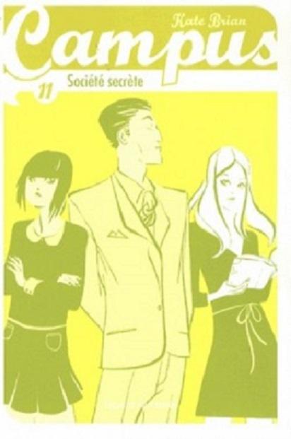 Couverture Campus, tome 11 : Société secrète