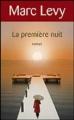 Couverture La Première Nuit Editions France Loisirs 2010