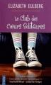 Couverture Le Club des Coeurs Solitaires Editions City 2012
