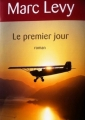 Couverture Le Premier Jour Editions France Loisirs 2010