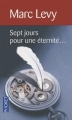 Couverture Sept Jours pour une éternité Editions Pocket 2009