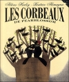 Couverture Les corbeaux de Pearlblossom Editions Gallimard  (Jeunesse) 2005