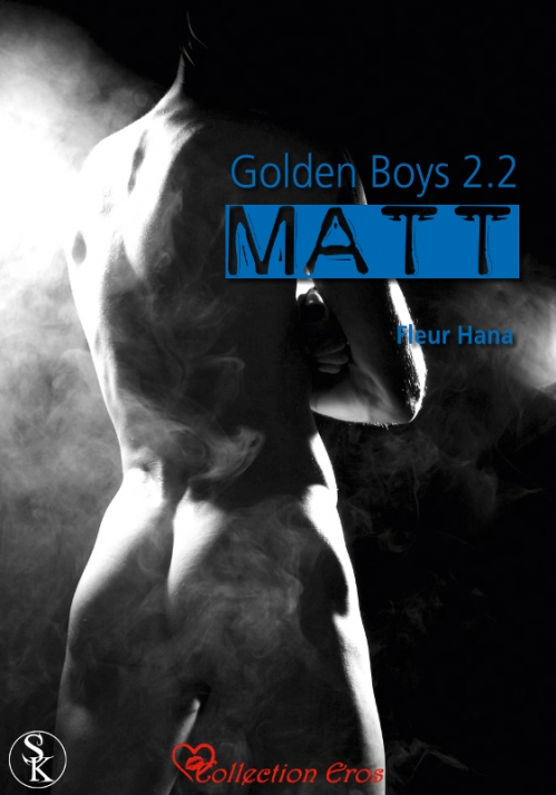 Couverture Les Golden Boys, tome 4 : Matt, partie 2