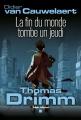Couverture Thomas Drimm, tome 1 : La fin du monde tombe un jeudi Editions Albin Michel 2011