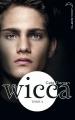 Couverture Wicca, tome 4 : Retrouvailles Editions Hachette (Black moon) 2012