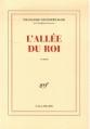 Couverture L'allée du roi Editions Gallimard  (Blanche) 2006