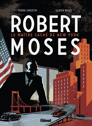 Couverture Robert Moses, le Maître caché de New York