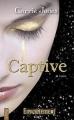 Couverture Envoûtement (Jones), tome 2 : Captive Editions City 2012