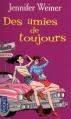 Couverture Des amies de toujours Editions Pocket 2012