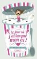 Couverture Le jour où j'ai largué mon ex ! Editions Michel Lafon 2013