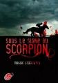 Couverture Sous le signe du scorpion Editions Le Livre de Poche (Jeunesse) 2014