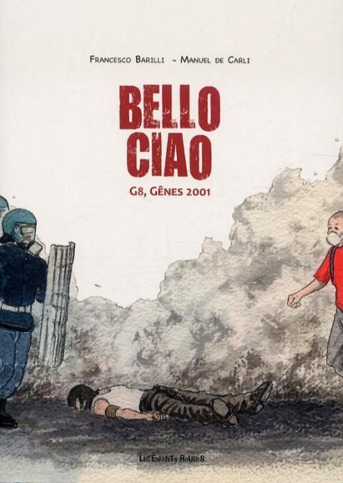 Couverture Bello ciao : G8, Gênes 2001