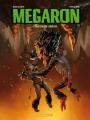 Couverture Mégaron, tome 2 : L'antistase de l'héritier Editions Dargaud 2009