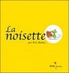 Couverture La noisette Editions Didier Jeunesse 2011