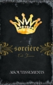 Couverture Magie blanche / Sorcière, tome 14 : Aboutissements Editions AdA 2013