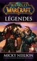 Couverture World of Warcraft : Légendes Editions Panini 2013