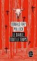 Couverture Le diable, tout le temps Editions Le Livre de Poche 2014