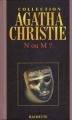 Couverture N ou M ? / N. ou M. ? Editions Hachette (Agatha Christie) 2004