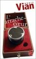 Couverture L'arrache-coeur Editions Le Livre de Poche 2009