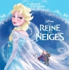 Couverture La Reine des neiges Editions Hachette (Disney) 2013