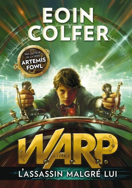 WARP tome 1 : L'assassin malgré lui