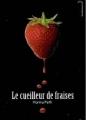 Couverture Le cueilleur de fraises Editions Hachette (Black moon) 2013