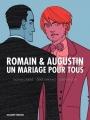 Couverture Romain & Augustin : Un mariage pour tous Editions Delcourt 2013