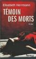 Couverture La nettoyeuse / Témoin des morts Editions Fleuve (Noir - Thriller) 2014